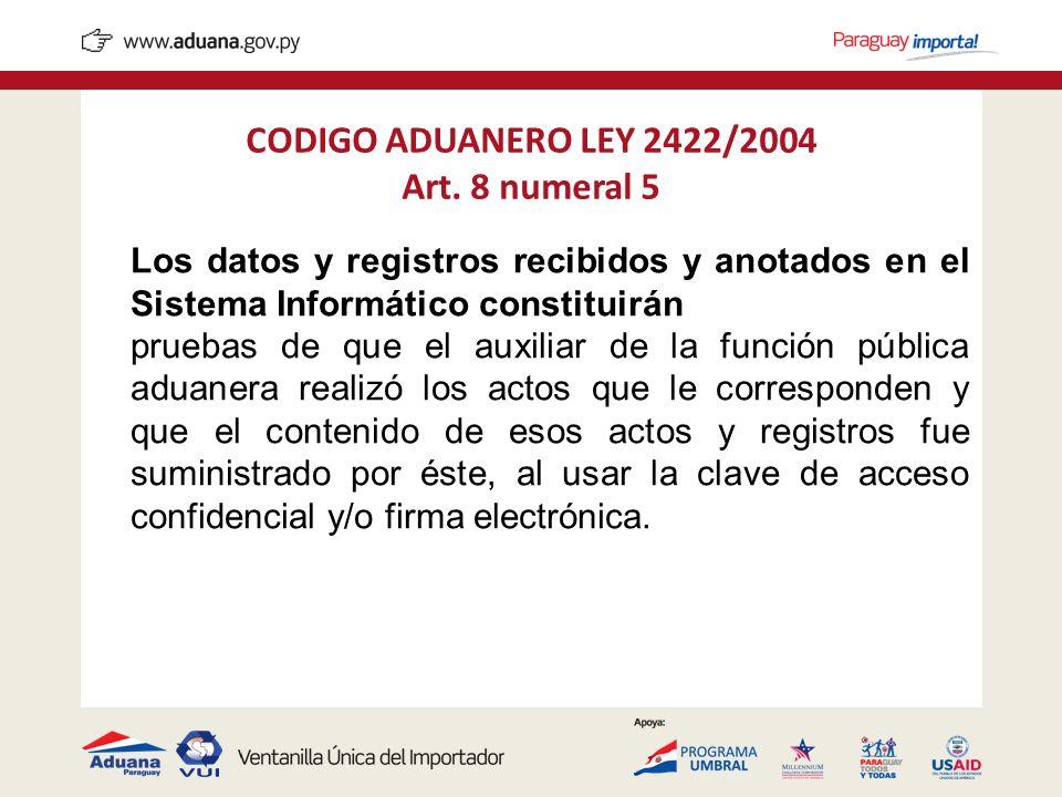 CODIGO ADUANERO LEY 2422/2004 Art. 8 numeral 5