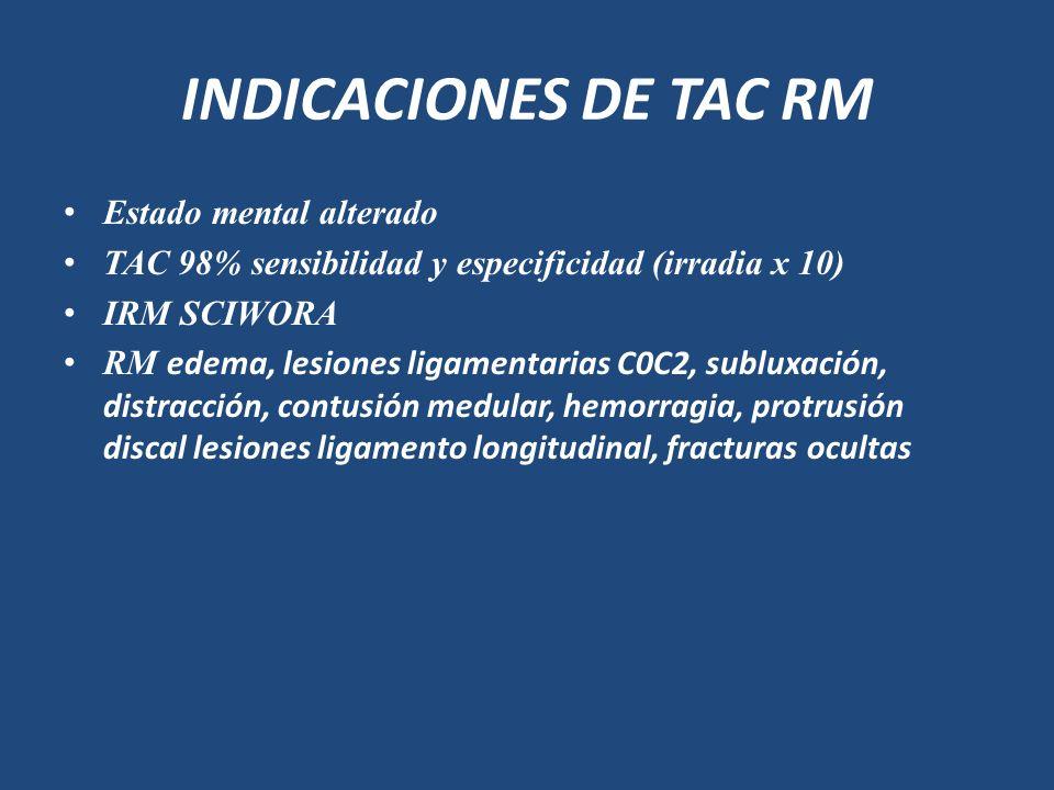INDICACIONES DE TAC RM Estado mental alterado