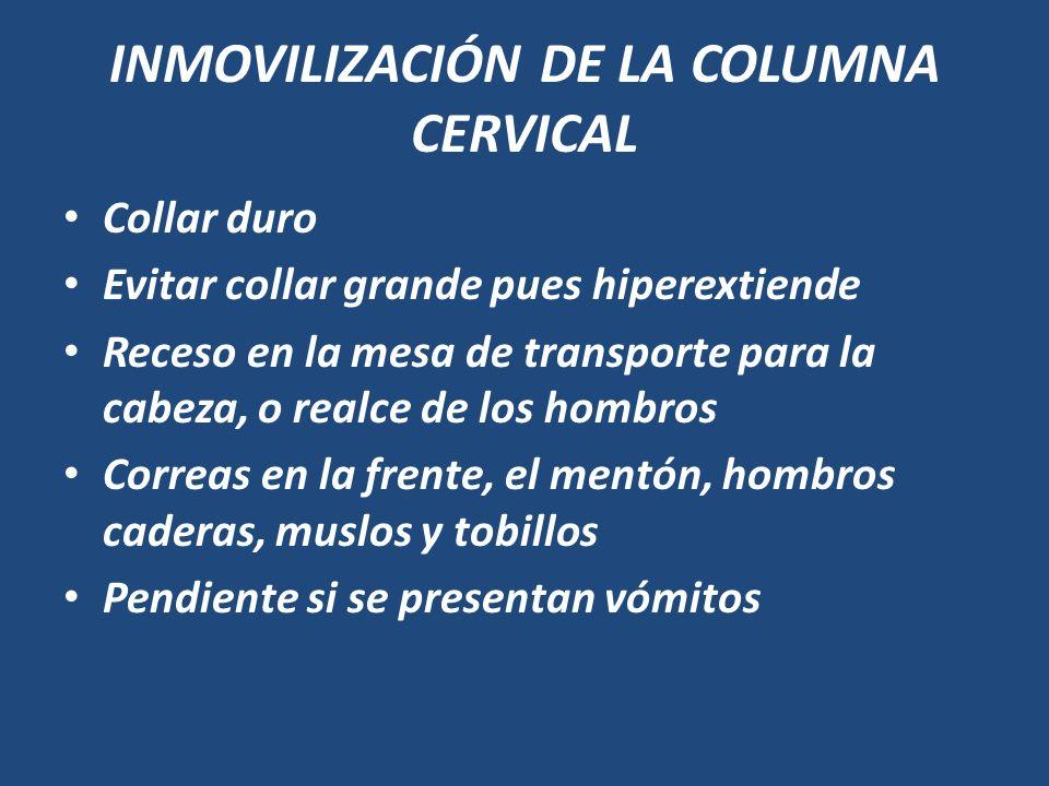 INMOVILIZACIÓN DE LA COLUMNA CERVICAL