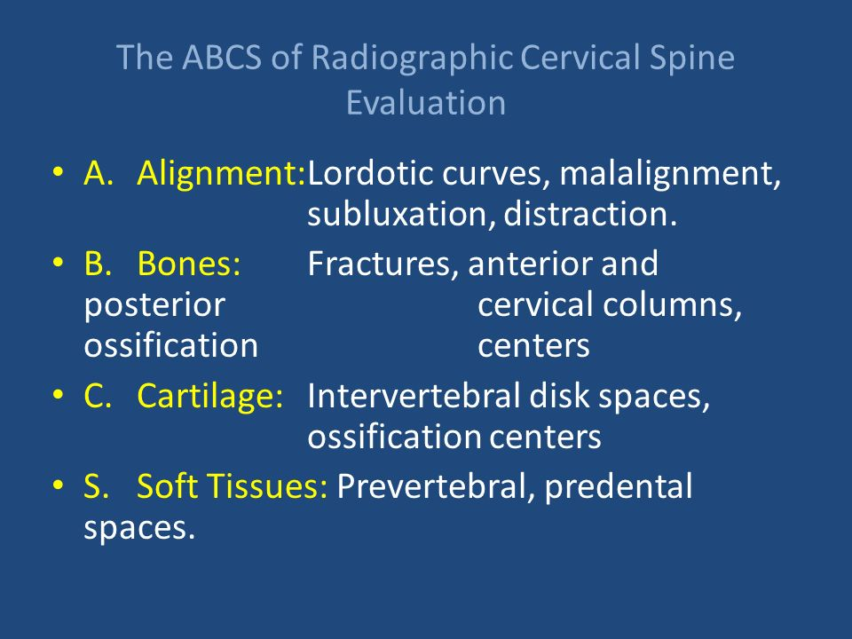 The ABCS of Radiographic Cervical Spine Evaluation