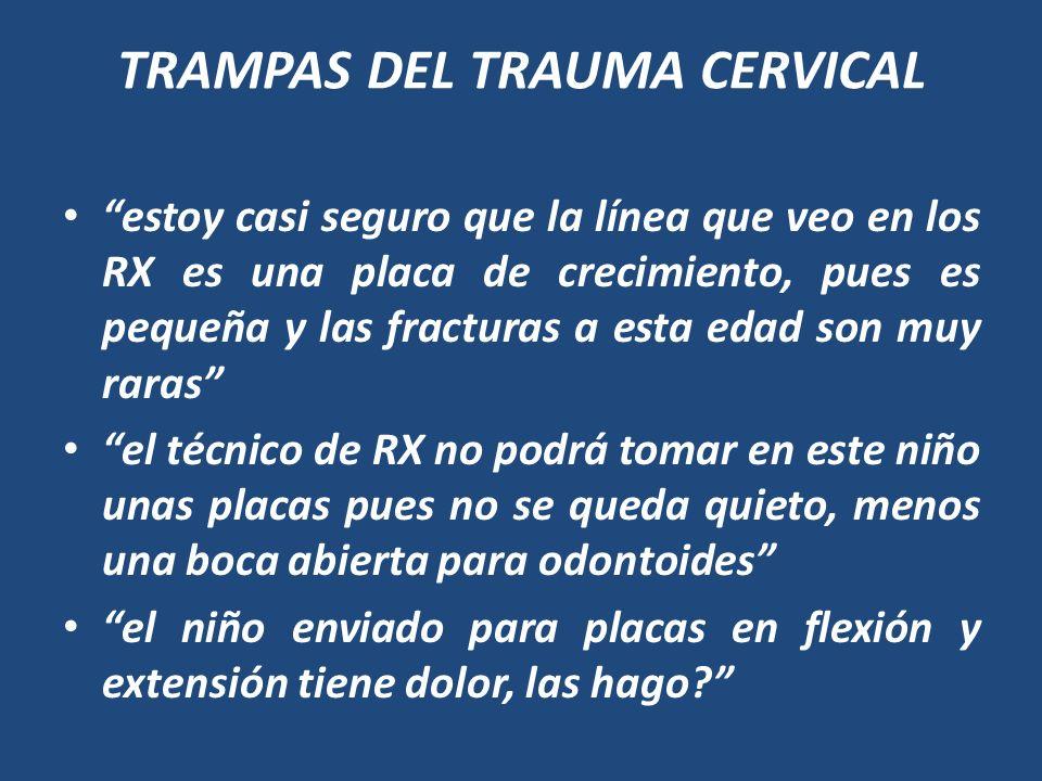 TRAMPAS DEL TRAUMA CERVICAL
