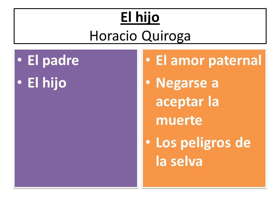 El hijo Horacio Quiroga