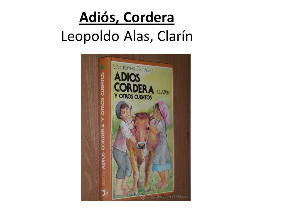 Adiós, Cordera Leopoldo Alas, Clarín