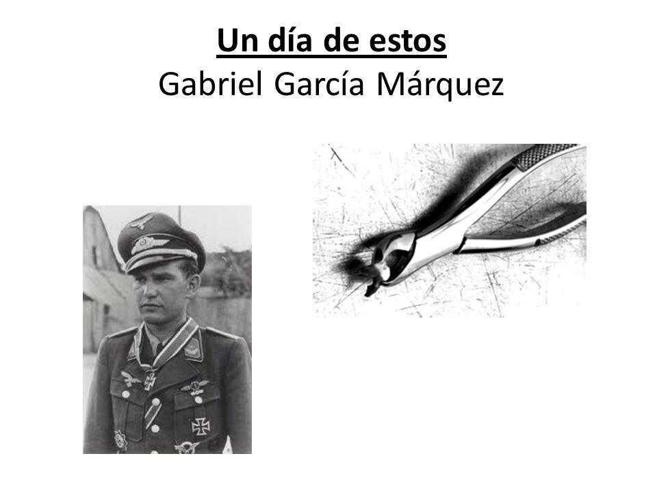 Un día de estos Gabriel García Márquez