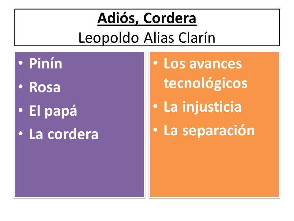 Adiós, Cordera Leopoldo Alias Clarín