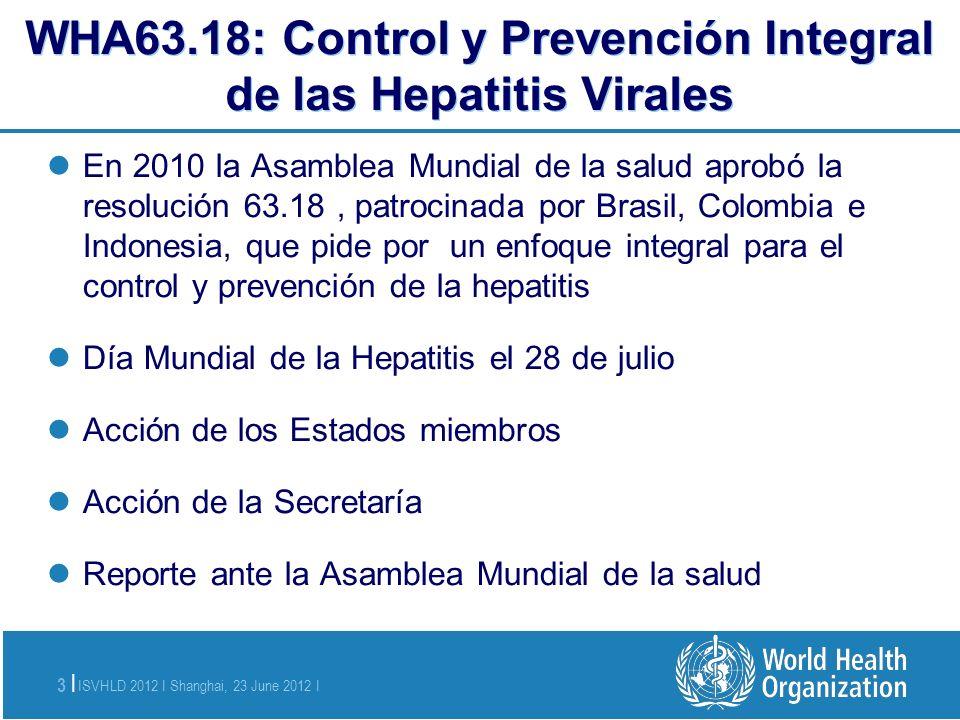 WHA63.18: Control y Prevención Integral de las Hepatitis Virales