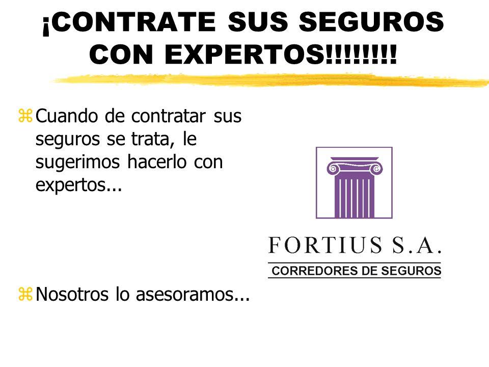 ¡CONTRATE SUS SEGUROS CON EXPERTOS!!!!!!!!
