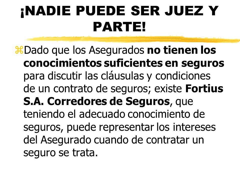 ¡NADIE PUEDE SER JUEZ Y PARTE!