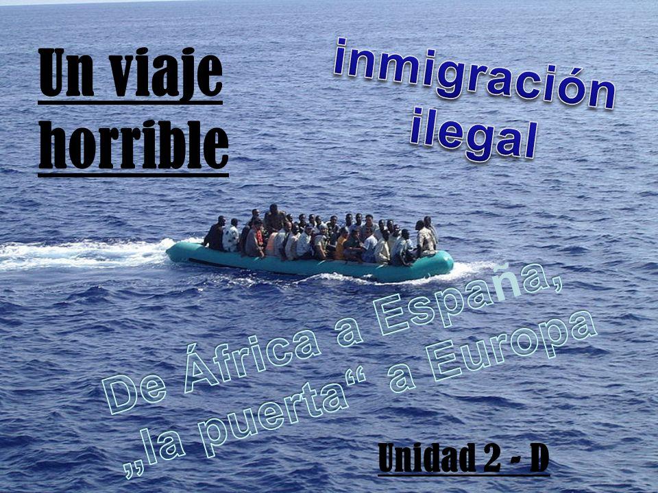 Un viaje horrible inmigración ilegal De África a España,