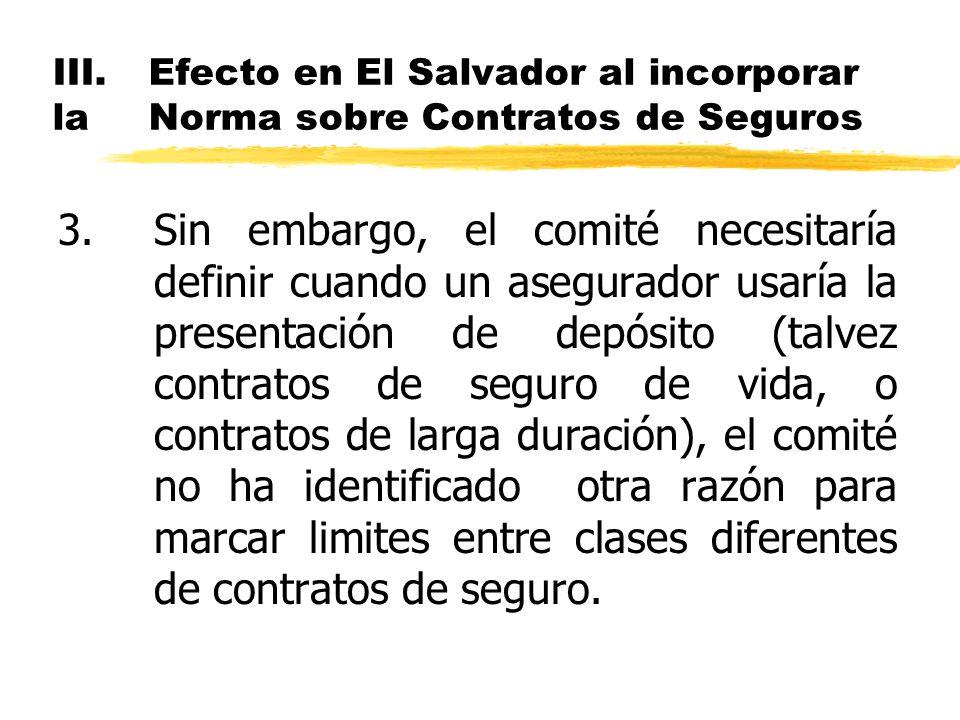 III. Efecto en El Salvador al incorporar la