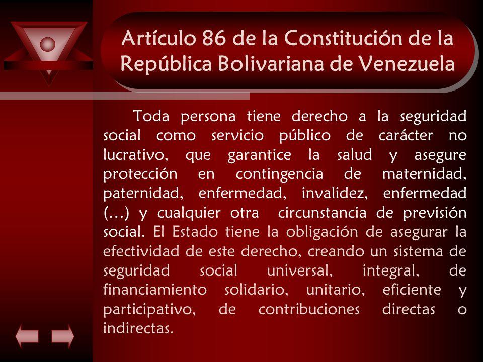 Artículo 86 de la Constitución de la República Bolivariana de Venezuela