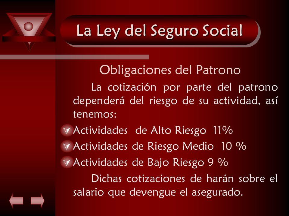 La Ley del Seguro Social