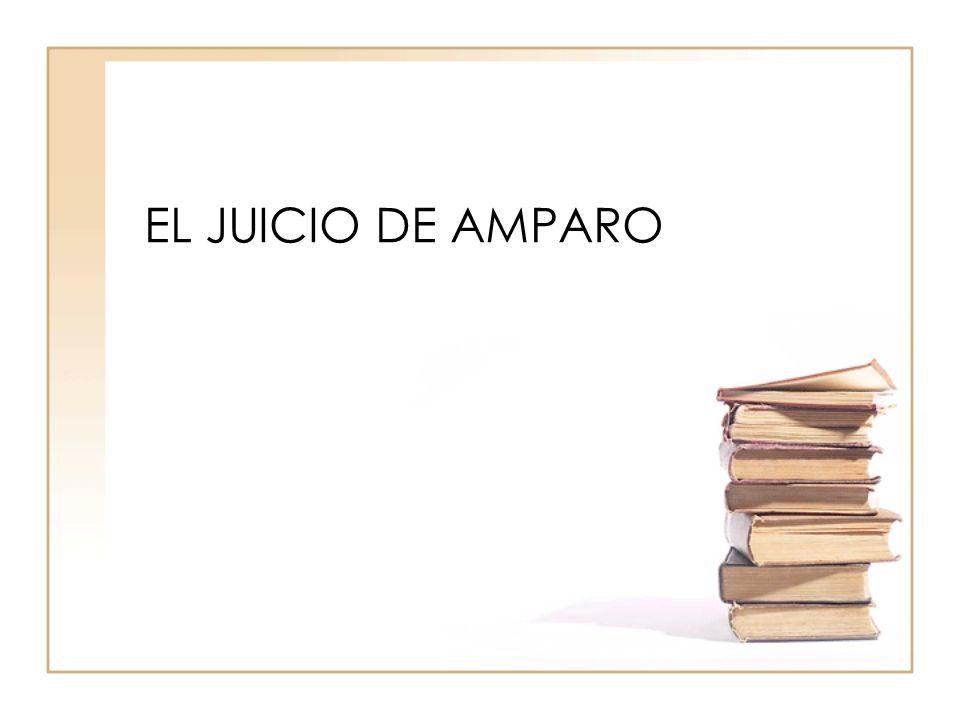 EL JUICIO DE AMPARO