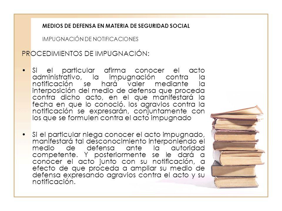 PROCEDIMIENTOS DE IMPUGNACIÓN:
