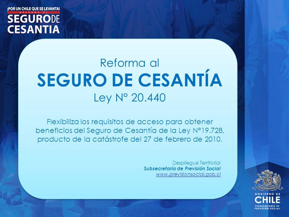 Reforma al SEGURO DE CESANTÍA Ley N° 20