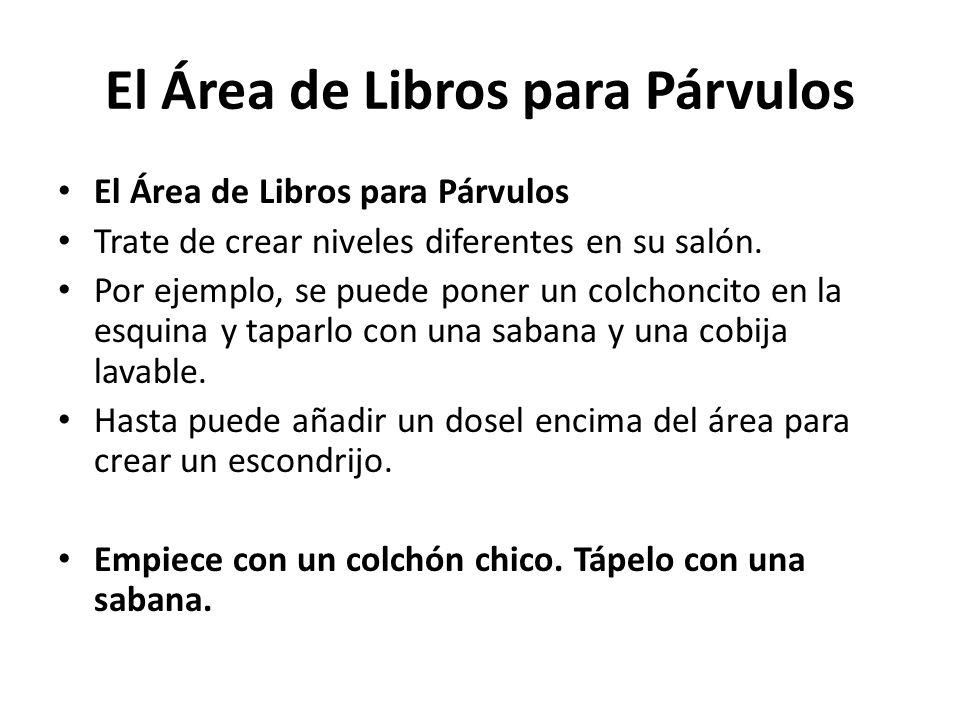 El Área de Libros para Párvulos