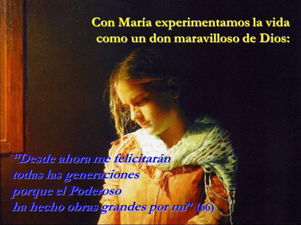 Con María experimentamos la vida como un don maravilloso de Dios: