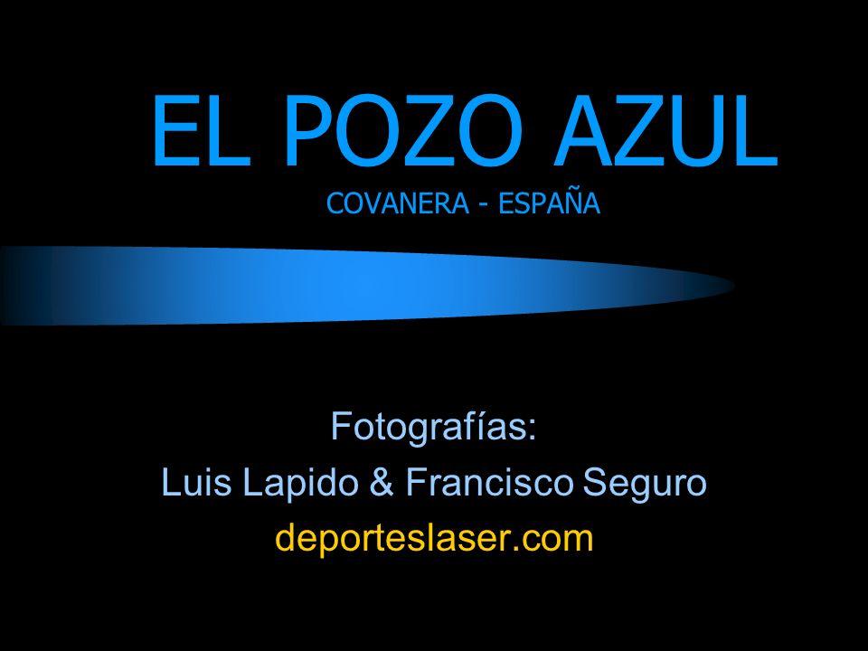 EL POZO AZUL COVANERA - ESPAÑA