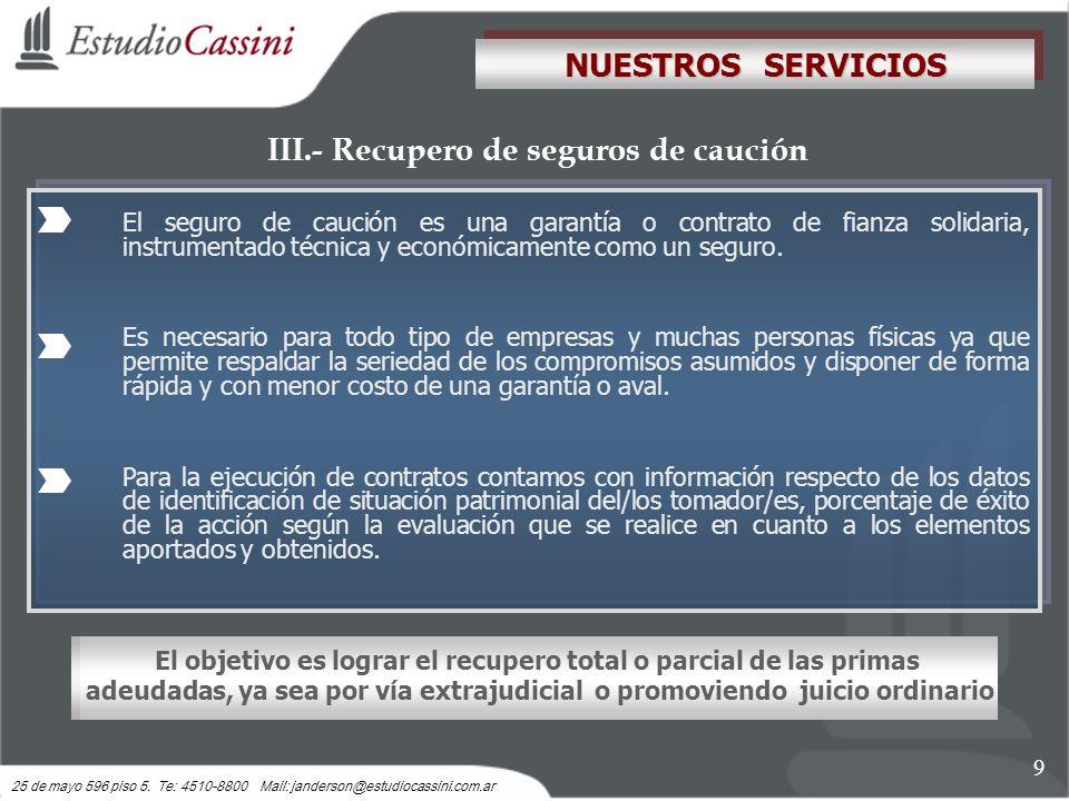 III.- Recupero de seguros de caución