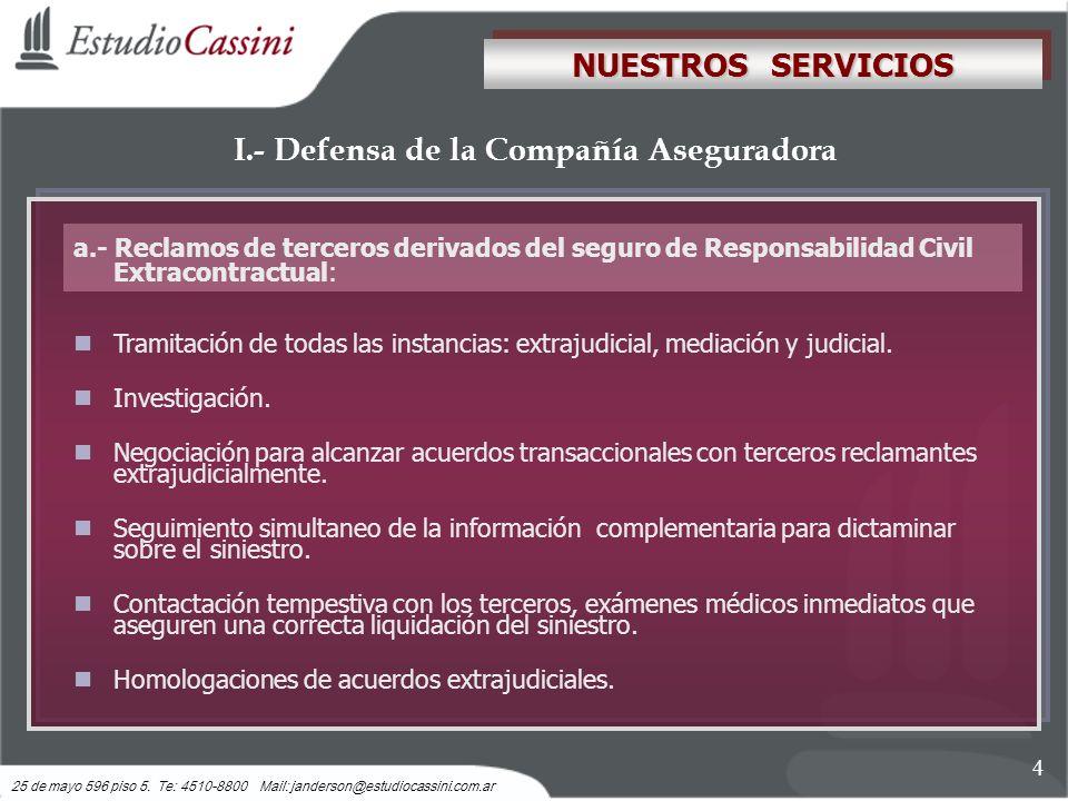 I.- Defensa de la Compañía Aseguradora