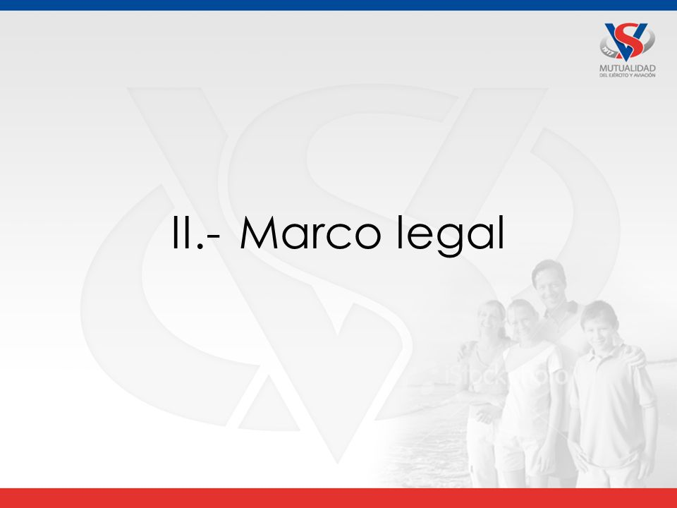 II.- Marco legal