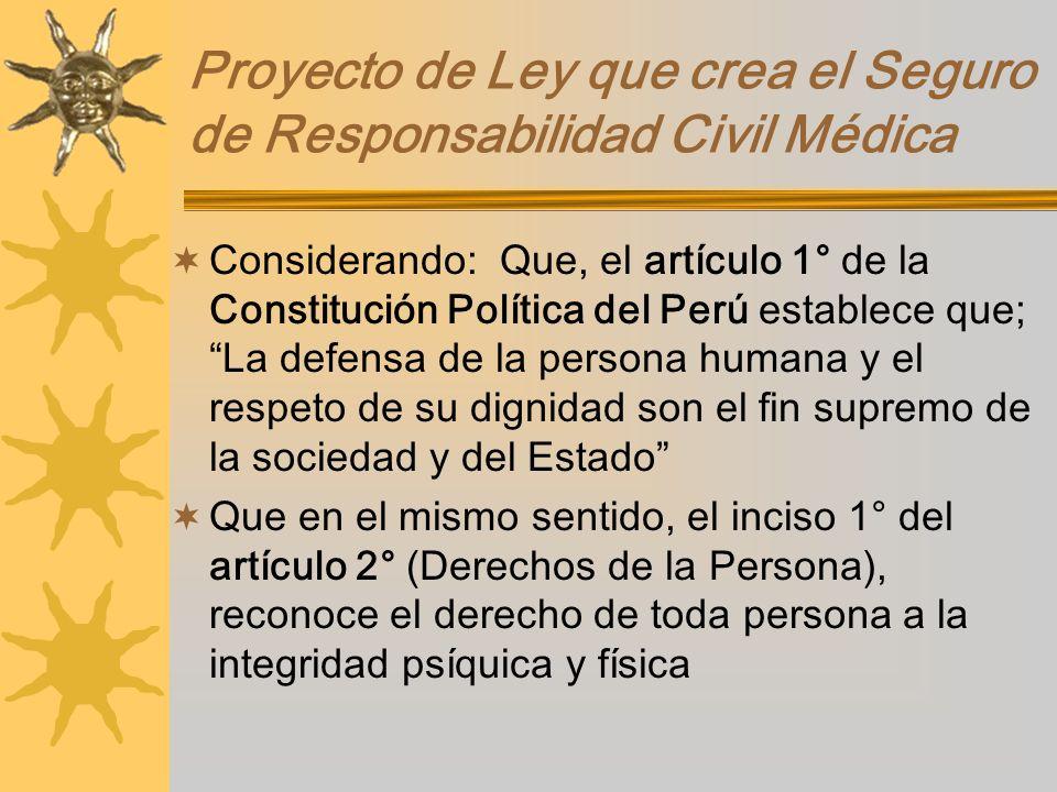 Proyecto de Ley que crea el Seguro de Responsabilidad Civil Médica