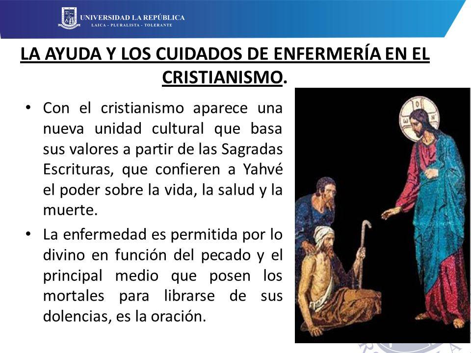 LA AYUDA Y LOS CUIDADOS DE ENFERMERÍA EN EL CRISTIANISMO.