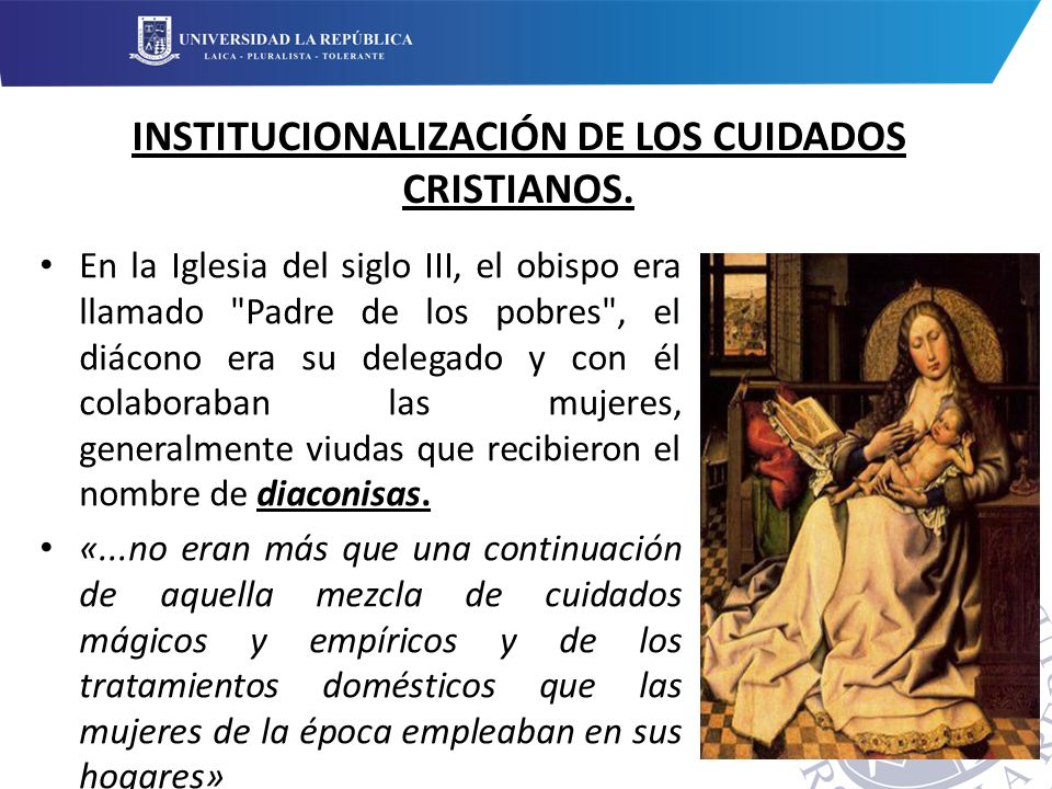 INSTITUCIONALIZACIÓN DE LOS CUIDADOS CRISTIANOS.