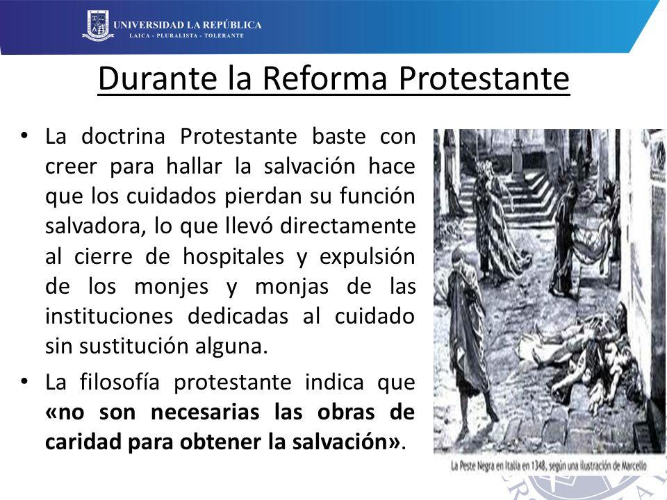 Durante la Reforma Protestante