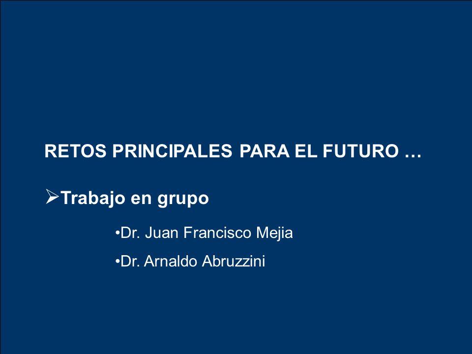 Trabajo en grupo RETOS PRINCIPALES PARA EL FUTURO …