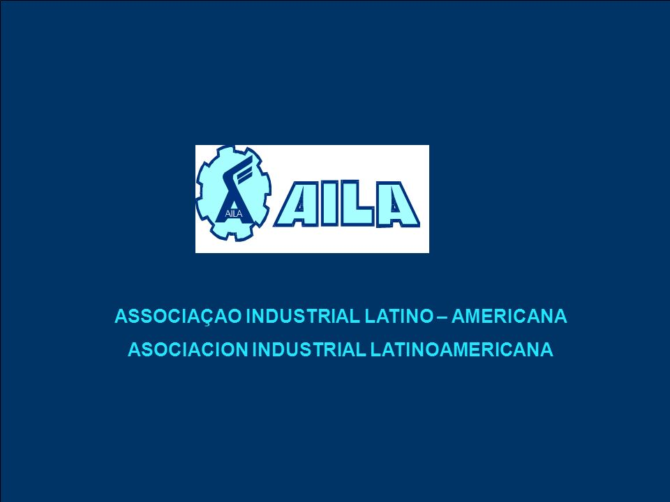 ASSOCIAÇAO INDUSTRIAL LATINO – AMERICANA