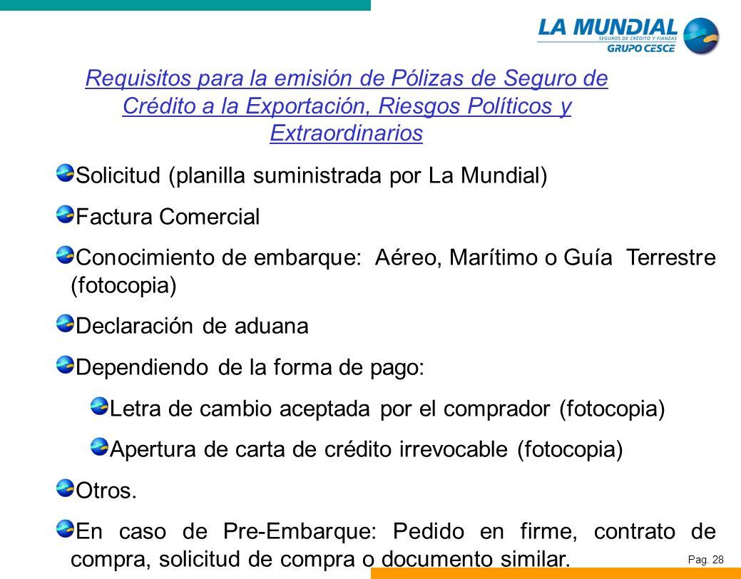 Requisitos para la emisión de Pólizas de Seguro de Crédito a la Exportación, Riesgos Políticos y Extraordinarios