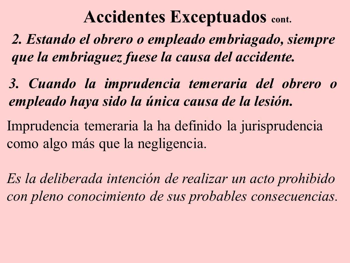 Accidentes Exceptuados cont.