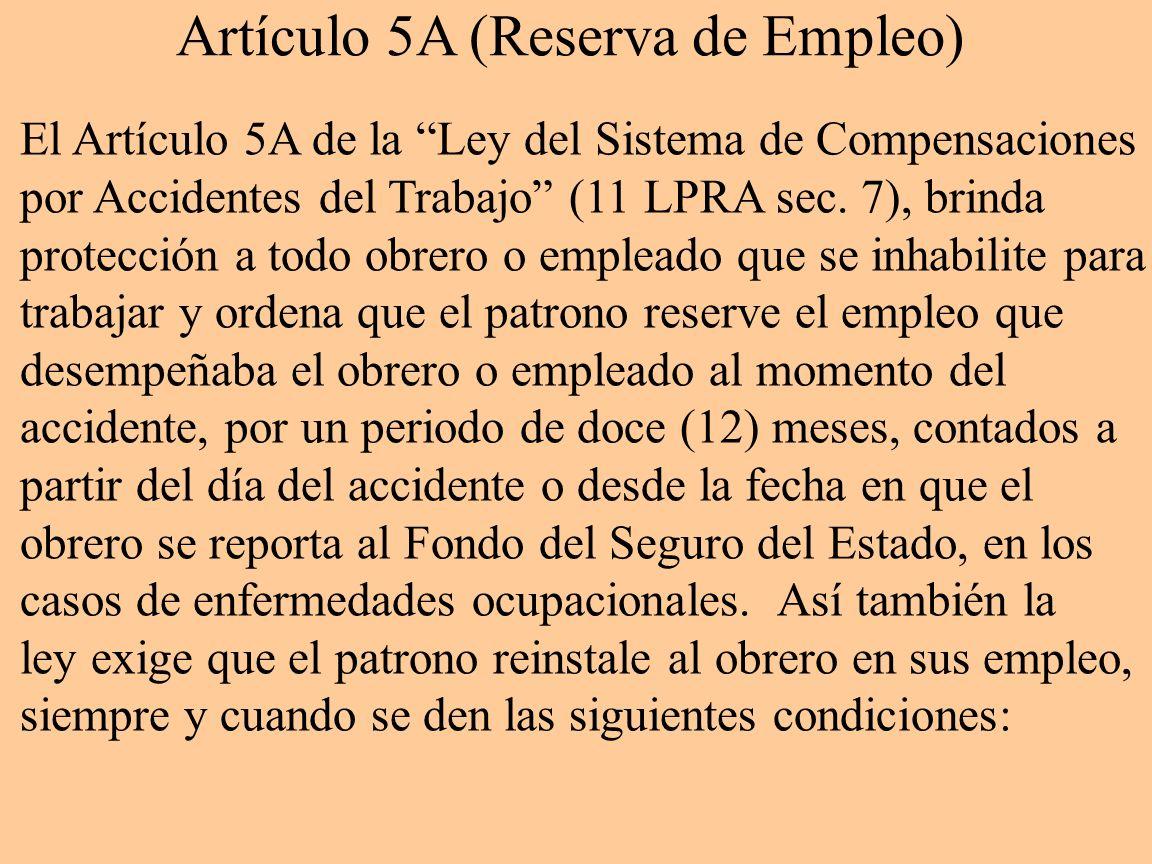 Artículo 5A (Reserva de Empleo)