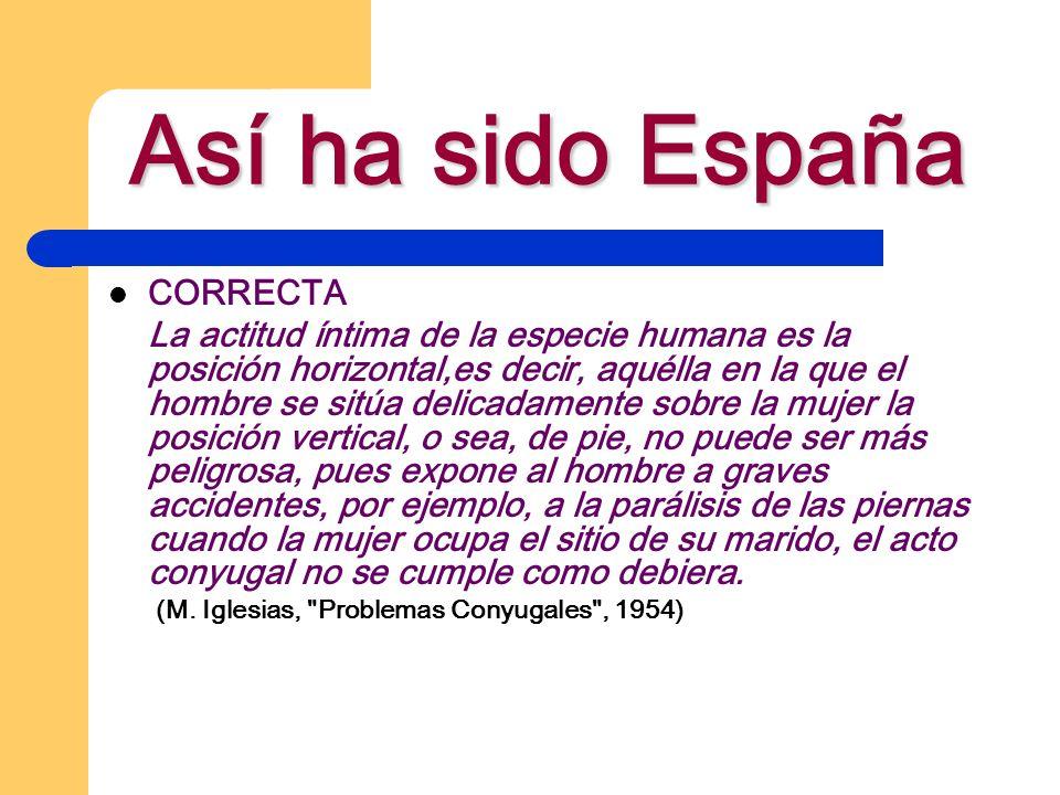Así ha sido España CORRECTA