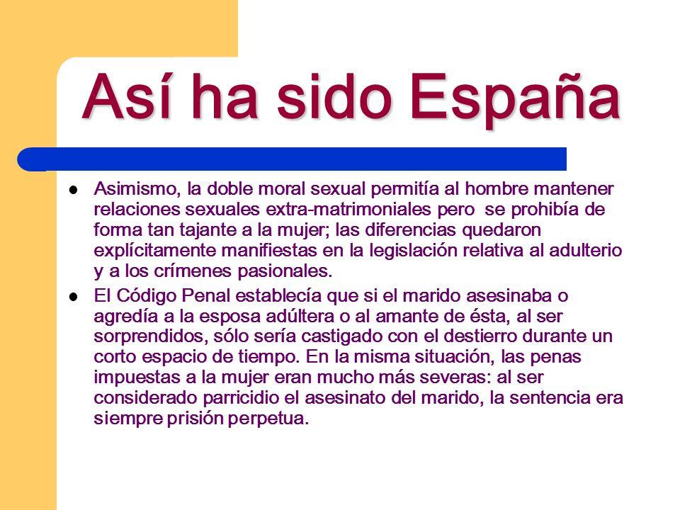 Así ha sido España