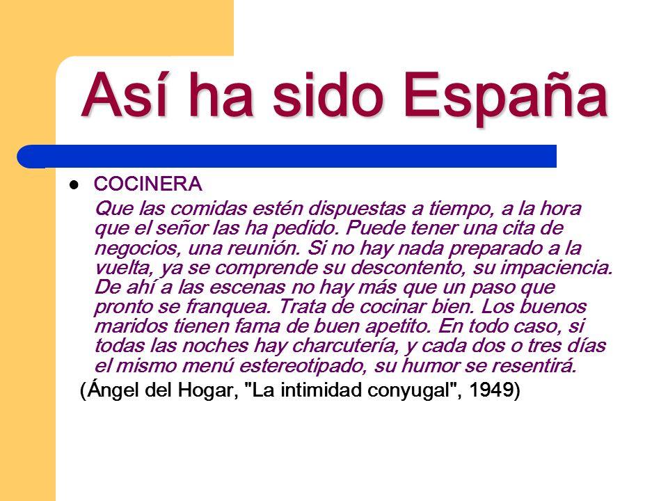 Así ha sido España COCINERA