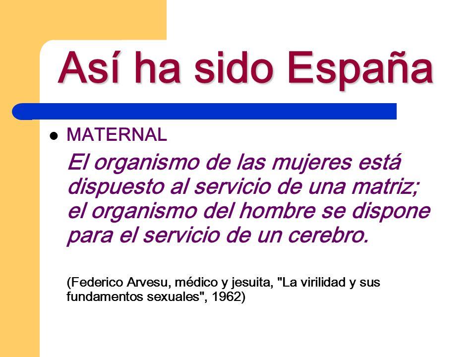 Así ha sido España MATERNAL.
