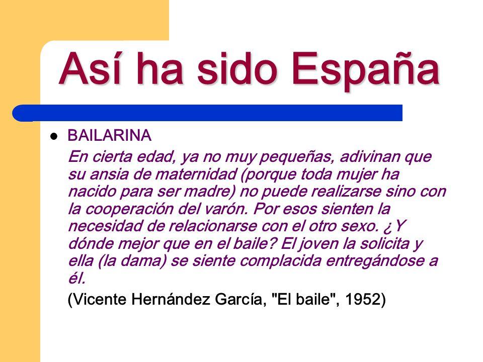 Así ha sido España BAILARINA