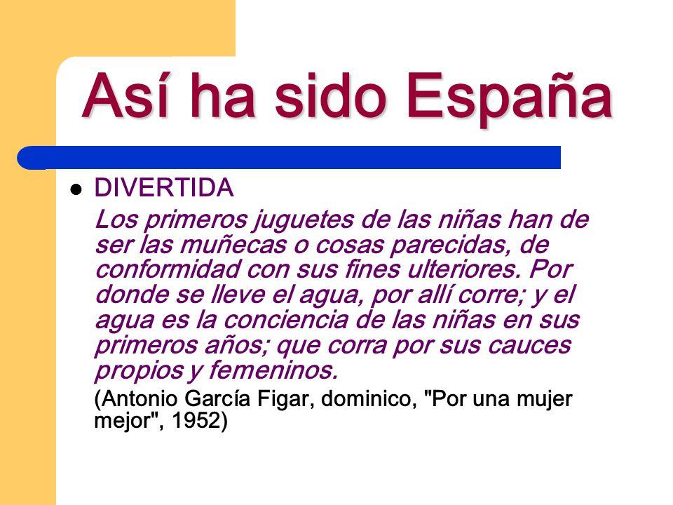 Así ha sido España DIVERTIDA