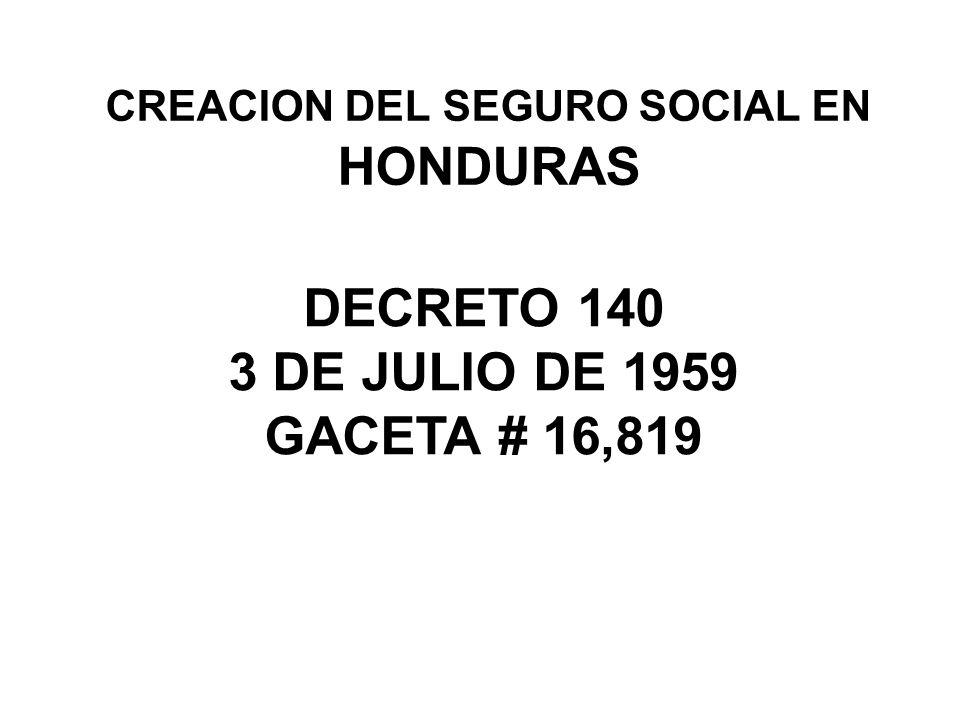 CREACION DEL SEGURO SOCIAL EN HONDURAS