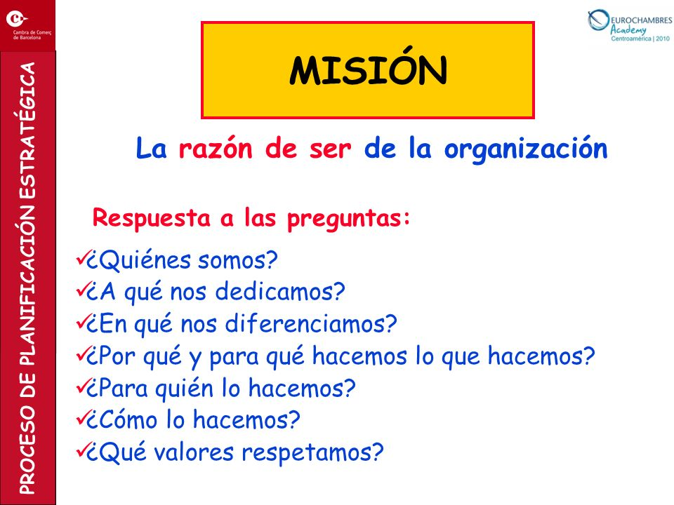 MISIÓN La razón de ser de la organización ¿Quiénes somos