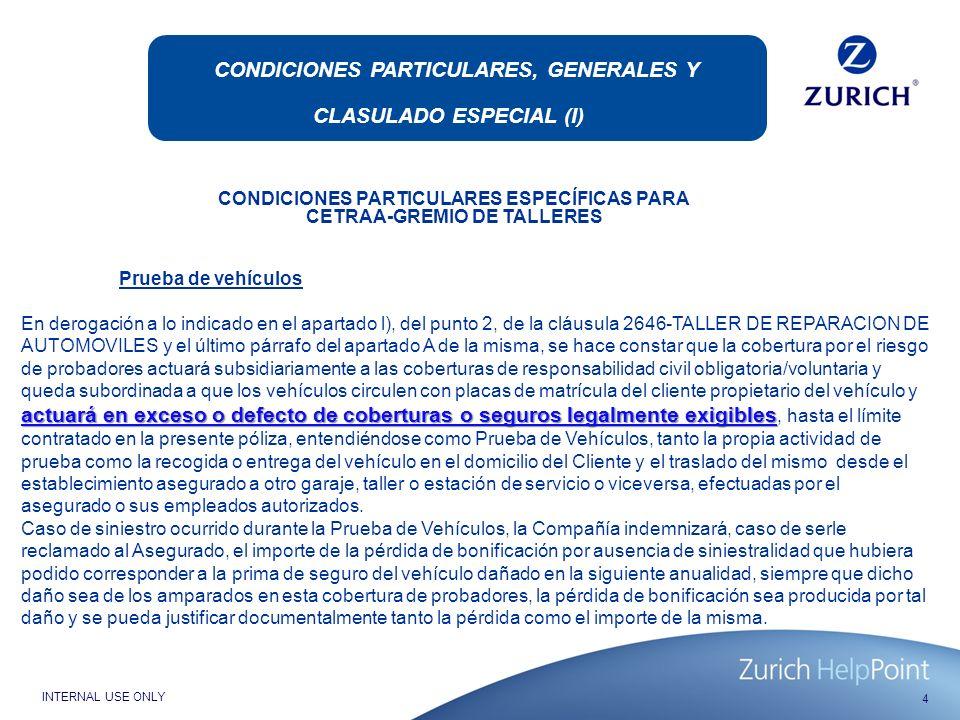 CONDICIONES PARTICULARES, GENERALES Y CLASULADO ESPECIAL (I)