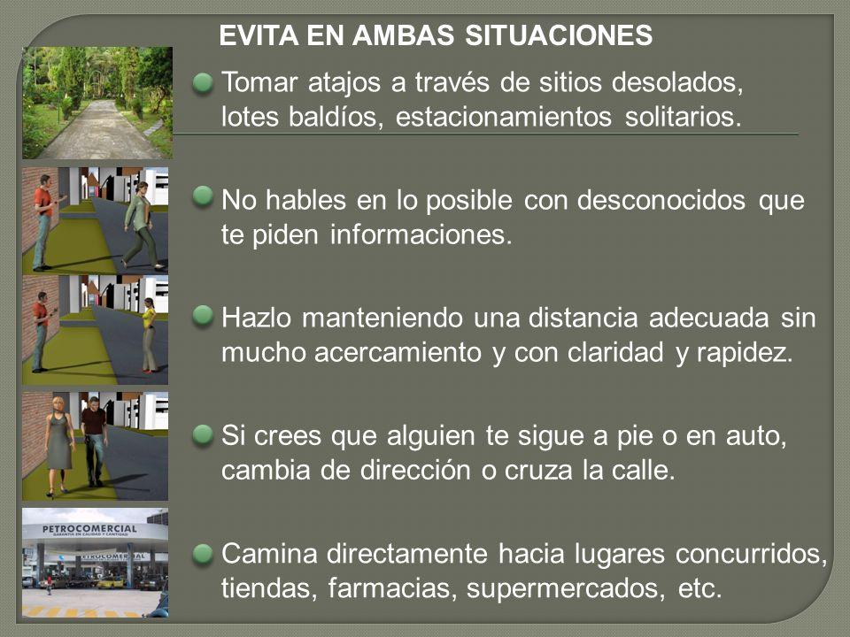 EVITA EN AMBAS SITUACIONES