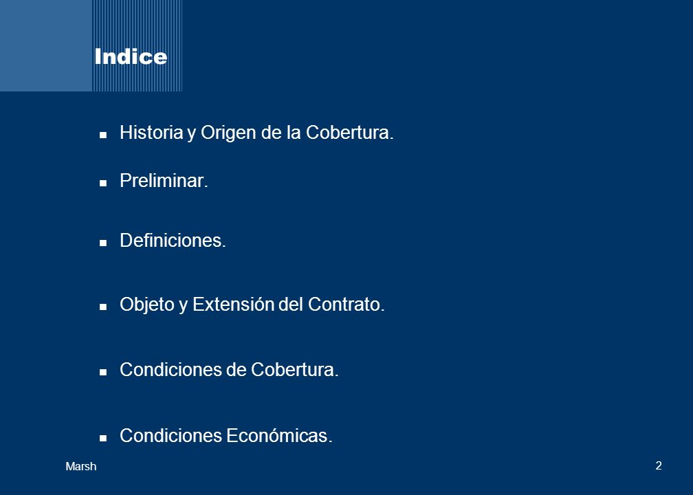 Indice Historia y Origen de la Cobertura. Preliminar. Definiciones.