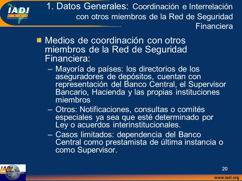 1. Datos Generales: Coordinación e Interrelación con otros miembros de la Red de Seguridad Financiera