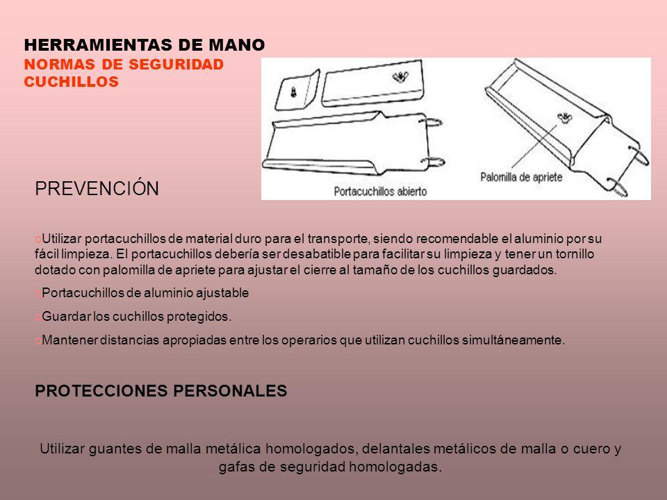 PREVENCIÓN HERRAMIENTAS DE MANO PROTECCIONES PERSONALES
