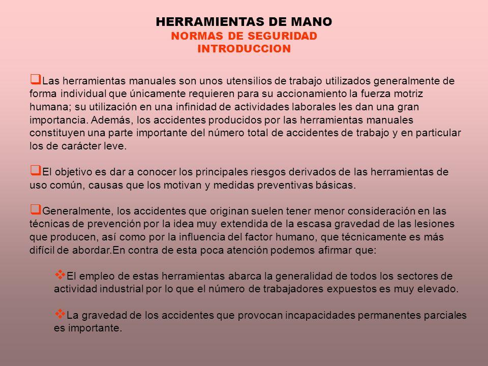HERRAMIENTAS DE MANO NORMAS DE SEGURIDAD INTRODUCCION