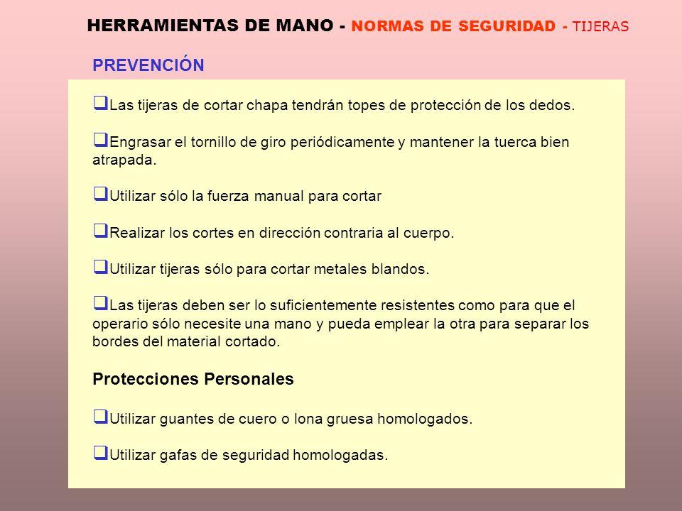 HERRAMIENTAS DE MANO - NORMAS DE SEGURIDAD - TIJERAS