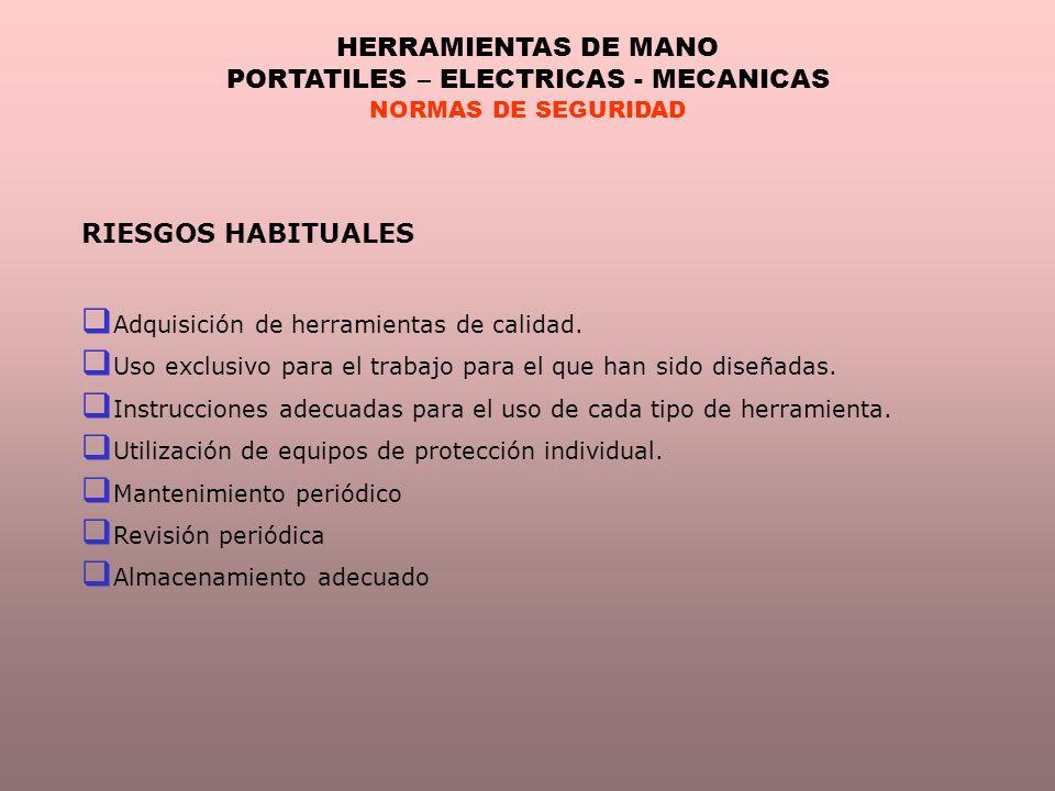 PORTATILES – ELECTRICAS - MECANICAS